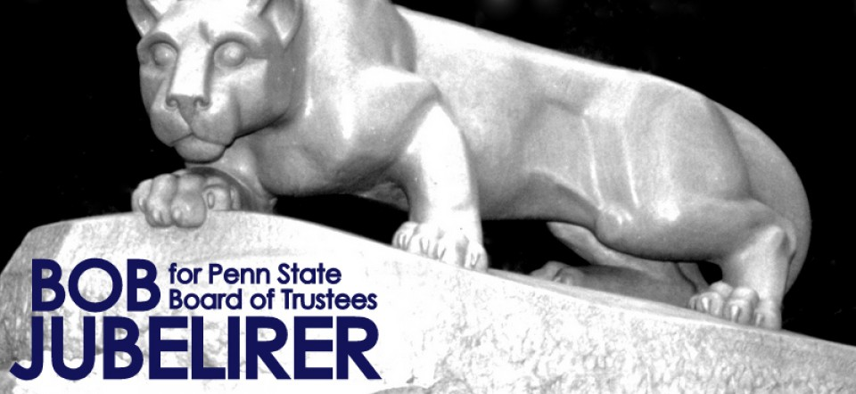 Bob Jubelirer for Penn State Board of Trustees